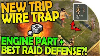 NEW TRIP WIRE TRAP + BEST RAID DEFENSE?! - ENGINE PART - Last Day On Earth Survival 1.6.2 Update