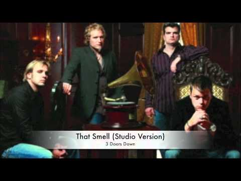That Smell (Studio Version) - 3 Doors Down