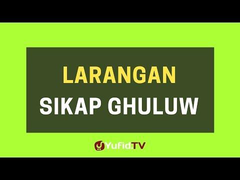 Larangan Sikap Ghuluw – Poster Dakwah Yufid TV