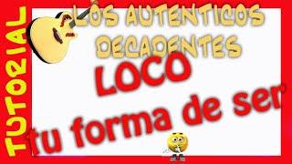 Como tocar TU FORMA DE SER A. Decadentes. tutorial explicacion