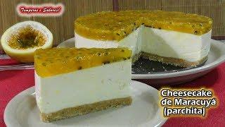 CHEESECAKE DE MARACUYÁ Parchita SIN HORNO, un manjar de Dioses