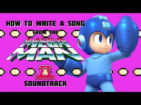 How To Write A Song From The Mega Man 2 Soundtrack