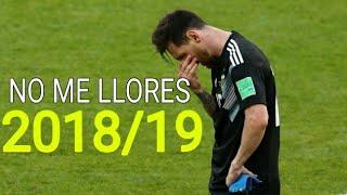 ►Lionel Messi ● No Me Llores - Duki ft. Leby 2018/19 ᴴᴰ