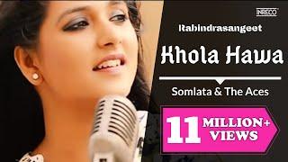 Somlata & The Aces | Khola Hawa | Rabindra Sangeet | Somlata Acharyya Chowdhury