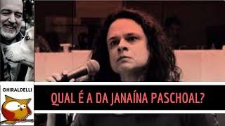 Qual é a da Janaína Paschoal?