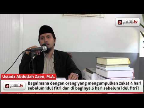 Fikih Zakat  - Pengajian Islam Ustadz Abdullah Zaen