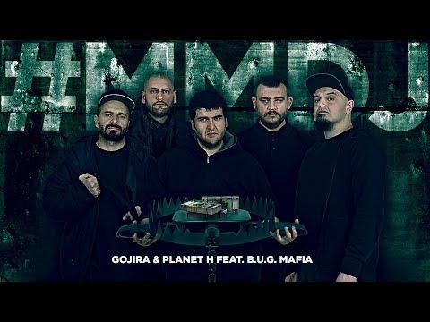Gojira & Planet H feat. B.U.G. Mafia - #MMDJ (Prod. Planet H)