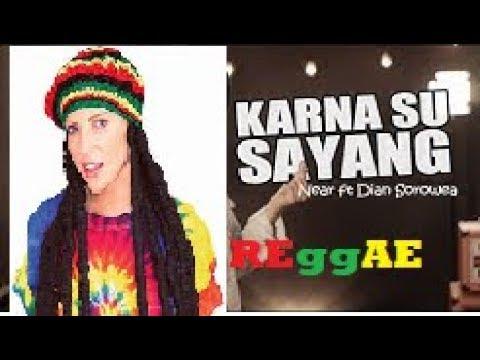 KARNA SU SAYANG Reggae (Reggae SKA Version By NIKISUKA)