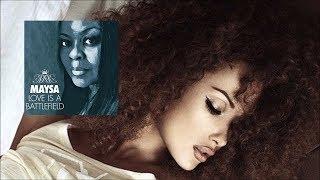 Maysa - Am I Dreaming [Love is a Battlefield 2017]