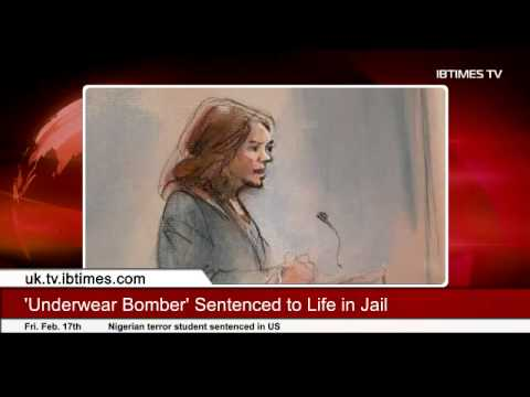 'Underwear Bomber' Sentenced to Life in Jail