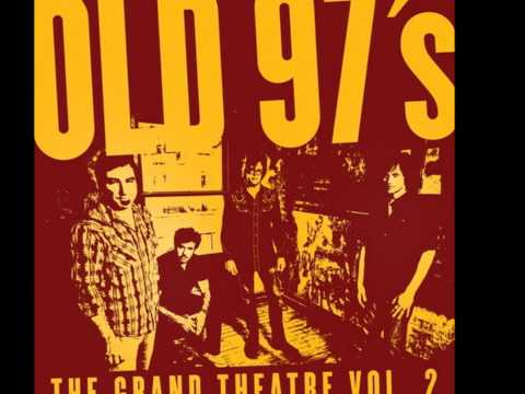 Old 97s - Brown Haired Daughter