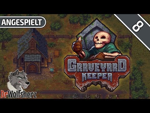 Graveyard Keeper   #8 - Über die korrekte Autopsie-Technik   Angespielt