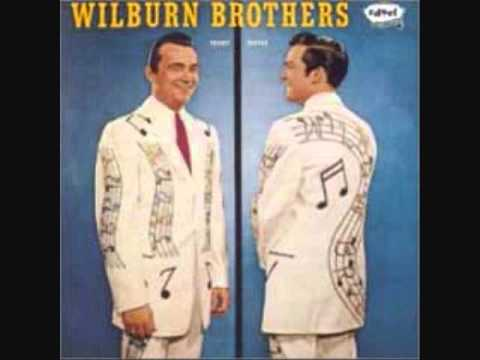 The Wilburn Brothers - That