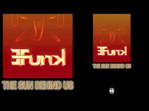 E-Funk - The Sun Behind Us (Teaser)