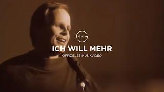 Herbert Grönemeyer - Ich will mehr (Official Music Video)