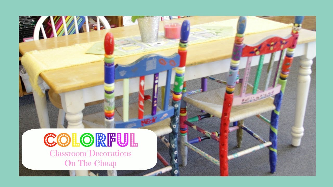 Cheap Classroom Decoration Ideas : Colorful classroom decorations on the cheap youtube