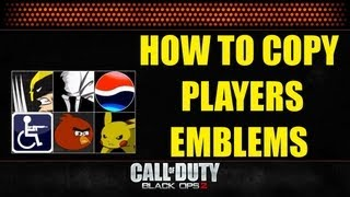 How to Copy Players Emblem on Black Ops 2