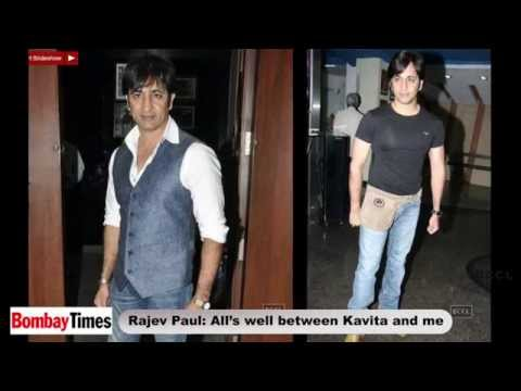 Rajev Paul : All is well between Kavita and me - BT
