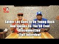 Spider Loc Goes In On Young Buck And Speaks On The 50 Cent Disconnection  (Full Interview) mp3 indir