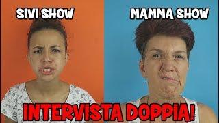 Download INTERVISTA DOPPIA - SIVI & MAMMA [SPECIALE 320.000] 3Gp Mp4