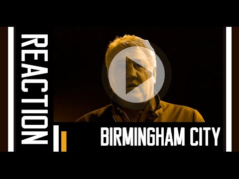 Birmingham City v The Tigers | Reaction With Steve Bruce | 3rd March 2016
