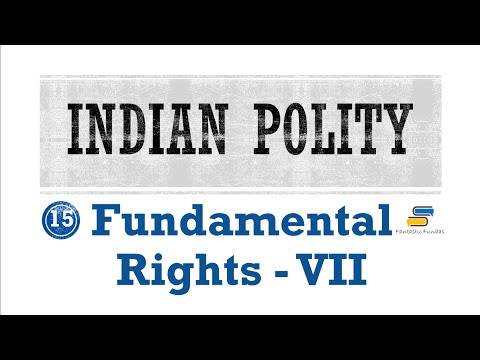 Lec 15 - Fundamental Rights [VII] Article 20,21,22,23,24 with Fantastic Fundas | Indian Polity