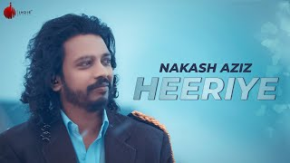 Heeriye Latest Hit Song 2018 Nakash Aziz Indie Music Label Sony Music India