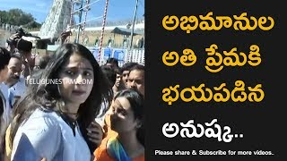 Telugu Actress Anushka Shetty Tough Time With Fans