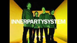 Watch Innerpartysystem Dont Stop video