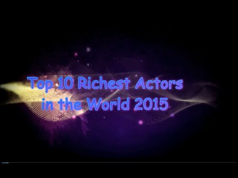 Top 10 Richest Actors in the World 2015