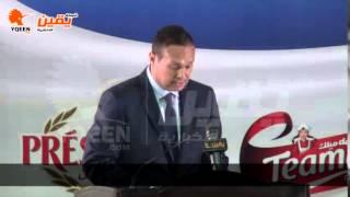 يقين | كلمة محمد حلوة حول متؤمر لاكتليز حلاوة في افتتاح مصنع للمواد الغئاية