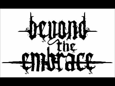 Beyond The Embrace - Weak And The Wounded