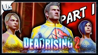 Dead Rising 2 Remastered | Gameplay Walkthrough Part 1 | PS4 Xbox One PC