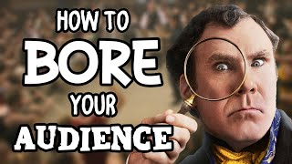 How To Bore Your Audience - Holmes and Watson
