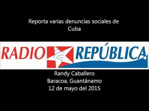 Denuncia varias situaciones de descontento social en Cuba