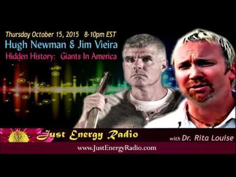 Just Energy Radio - Hidden History:  Giants In America - Hugh Newman & Jim Vieira
