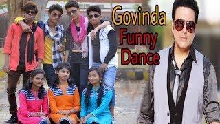 Govinda Funny Act Bollywood Dance | Dil Dosti Dance ( bollywood Dance Video )