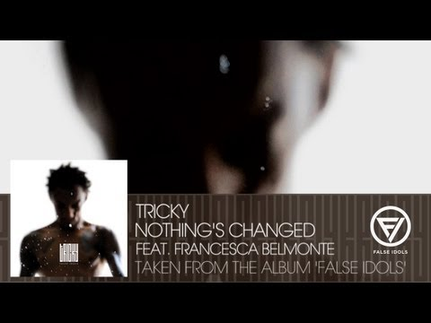 Tricky - Nothing's Changed