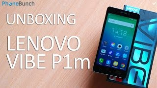 Lenovo Vibe P1m Unboxing & Impressions After a Day of Usage