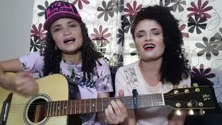 Te amar foi ilusão - Bruno e Marrone | Cover por Jéssica e Jennifer