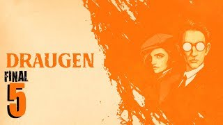 Draugen #5   Playthrough (NO Commentary) FINAL