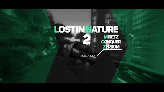 [DM] Miketz ft. Conquer ft . ZerkoM - Lost In Nature II
