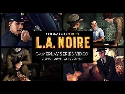 "L.A. Noire: Gameplay Series Video ""Rising through The Ranks"""