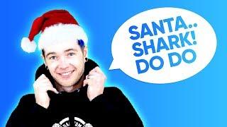 DanTDM Sings Santa Shark (Baby Shark Christmas)