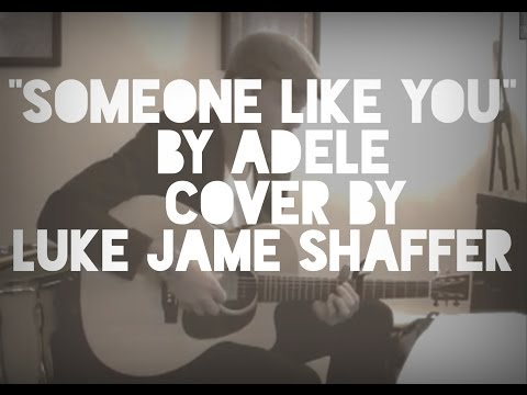 Someone Like You by Adele covered by Luke James