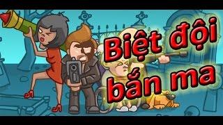 Game biệt đội bắn ma | Video hướng dẫn chơi game 24h