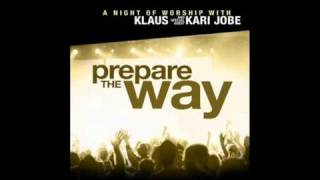 Klaus & Kari Jobe - Alleluia To The Lamb