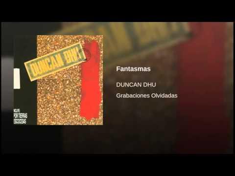 Duncan Dhu - Fantasmas