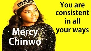 Mercy Chinwo - You Are Consistent In All Your Ways
