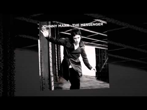 Johnny Marr - New Town Velocity (Taken from The Messenger)
